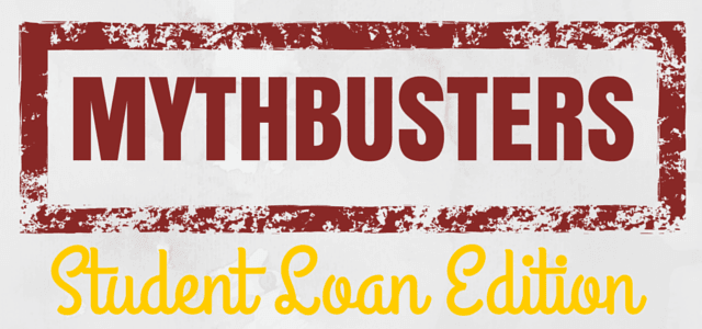 Student Loan Myths